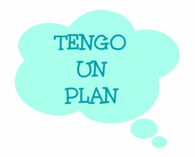 TENGO UN PLAN