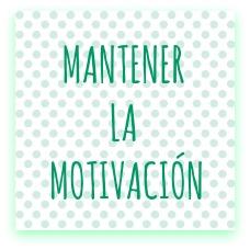 mantener la motivacón